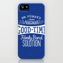 Dr. Funke's 100% Natural Good-Time Family Band Solution iPhone Case