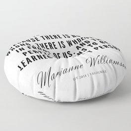 59  |  Marianne Williamson Quotes | 190812 Floor Pillow