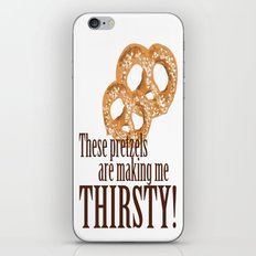 These pretzels are making my thirsty! iPhone & iPod Skin