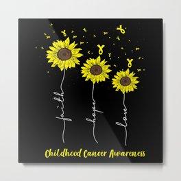 Faith love Hope Sunflowers Metal Print