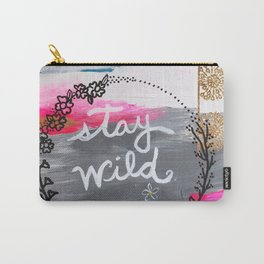 Stay  Wild Carry-All Pouch