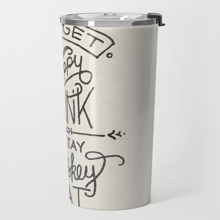 ...I Stay Whiskey Neat Travel Mug