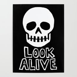 Look Alive Poster