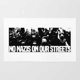 No nazis on our streets Rug