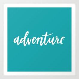 Adventure Calligraphy Travel Lettering Teal Art Print