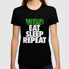 Weed Eat Sleep Repeat T-shirt