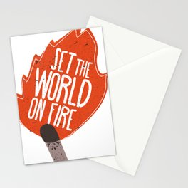 Set the world on fire Stationery Cards