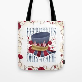 REMEMBER IT'S ONLY A GAME Tote Bag