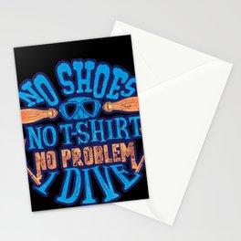 Scuba Diver No Shoes No Shirt No Problem I Dive Stationery Cards