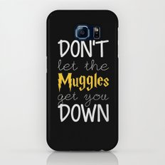 don't let the muggles get you down Slim Case Galaxy S6