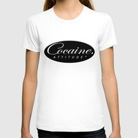 cocaine T-shirts featuring Cocaine Attitude by Trash Apparel