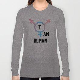 I Am Human Long Sleeve T-shirt