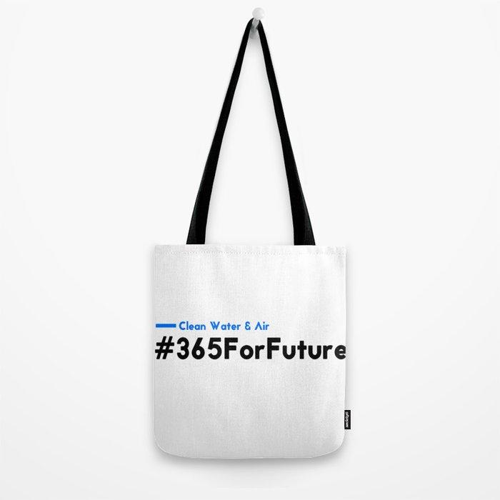 Clean Water & Air #365ForFuture Tote Bag