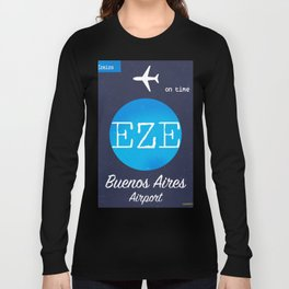EZE Buenos Aires airport Long Sleeve T-shirt