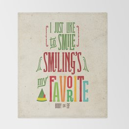 Buddy the Elf! Smiling's My Favorite! Throw Blanket