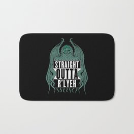 Straight Outta R'lyeh Bath Mat