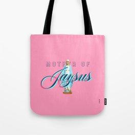 Mother Of Jaysus Tote Bag