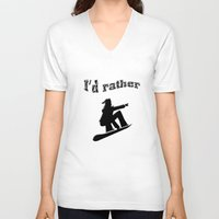 snowboard V-neck T-shirts featuring I'd rather snowboard by gbcimages