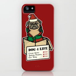 Dog 4 Life - Christmas iPhone Case