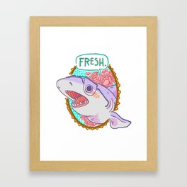 Fresh! Framed Art Print