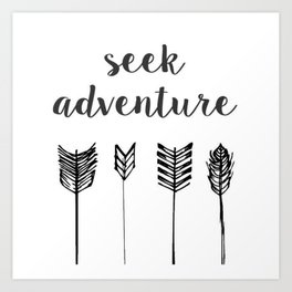 Seek Adventure Art Print