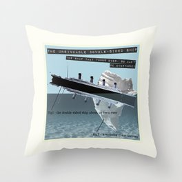 The Unsinkable Double-Sided Ship Throw Pillow