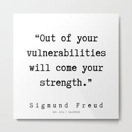 3  |   Sigmund Freud Quotes | 190926 Metal Print