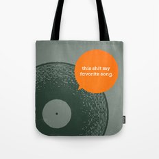 Favorite song. Tote Bag