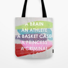 Sincerely yours, The Breakfast Club. Tote Bag