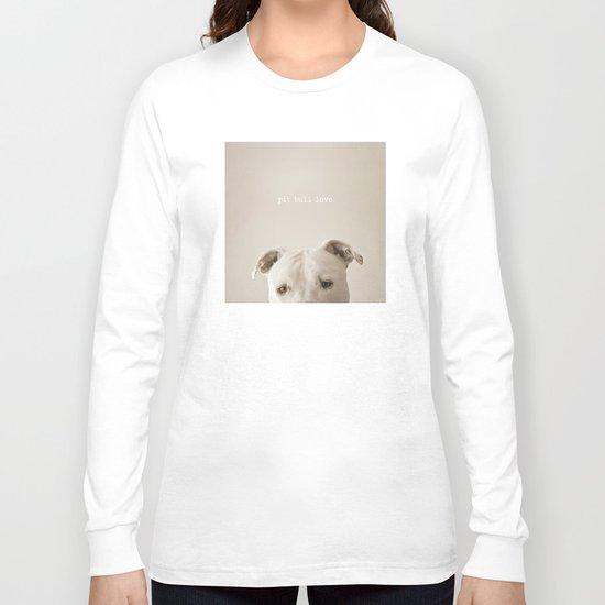 Pit bull love  Long Sleeve T-shirt