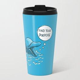 Find Your Porpoise Travel Mug