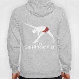 The 'Smell Your Pits' Yoga Poses Gift Hoody
