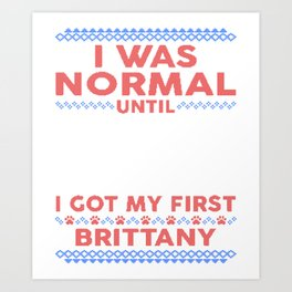 Brittany Ugly Christmas Sweaters Art Print
