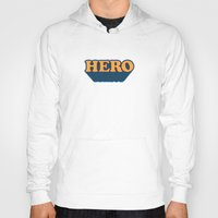 hero Hoodies featuring Hero by Word Quirk