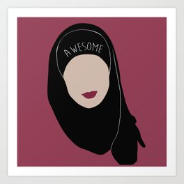 Sana Bakkoush - AWESOME Art Print