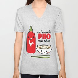 We're Made PHO Each Other Unisex V-Neck