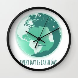 Every Day Is Earth Day - Two Tone 03 Wall Clock