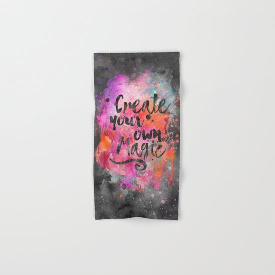 Create Magic handlettering colorful watercolor art Hand & Bath Towel