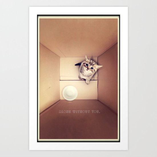 Alone without you - for iphone Art Print