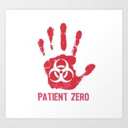Patient Zero Art Print