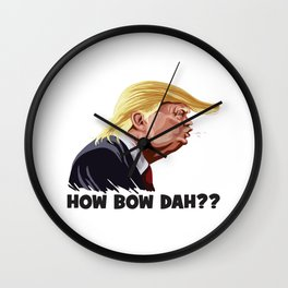 Howbow Dah? Wall Clock