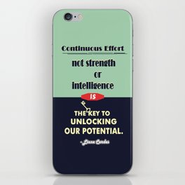 Intelligence is the key to unlocking our potential Inspirational Quote iPhone Skin