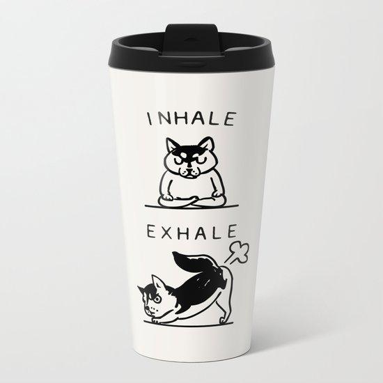 Inhale Exhale Husky Metal Travel Mug