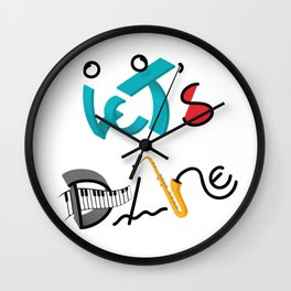 Type Let's Dance Wall Clock