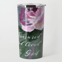 Treasured and Loved by God Travel Mug