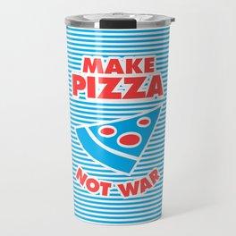 Make Pizza Not War Travel Mug