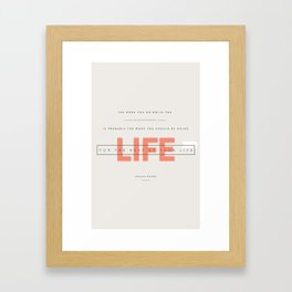FOR LIFE Framed Art Print