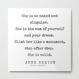 19      200220   Anne Sexton Quotes   Anne Sexton Poems Metal Print
