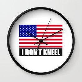 I Don't Kneel Wall Clock