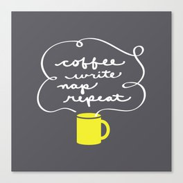 Coffee, Write, Nap, Repeat Canvas Print